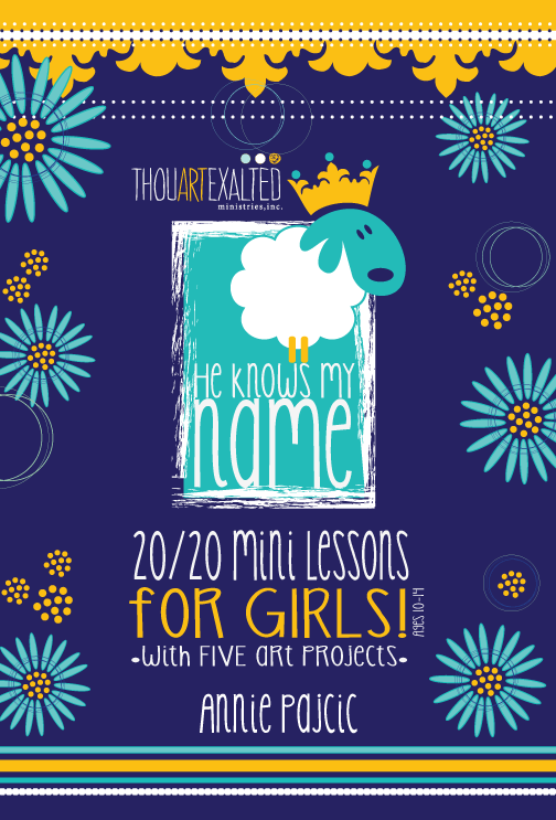 He Knows My Name 20/20 Mini Lessons for Girls Image