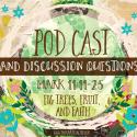 PODCAST: Fig Tree, Fruit, and Faith